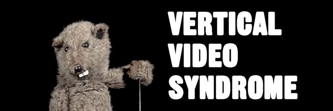 vertical-video-syndrome.jpg