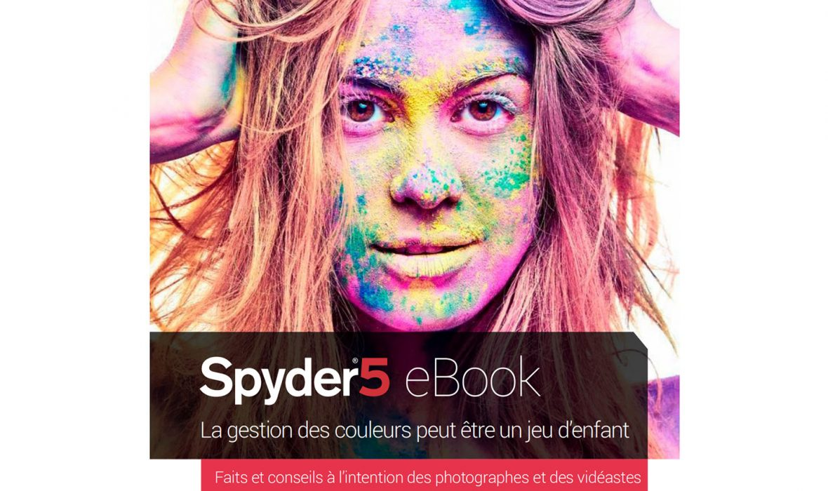 datacolor-ebook-gestion-couleurs-spyder5-01-1500px