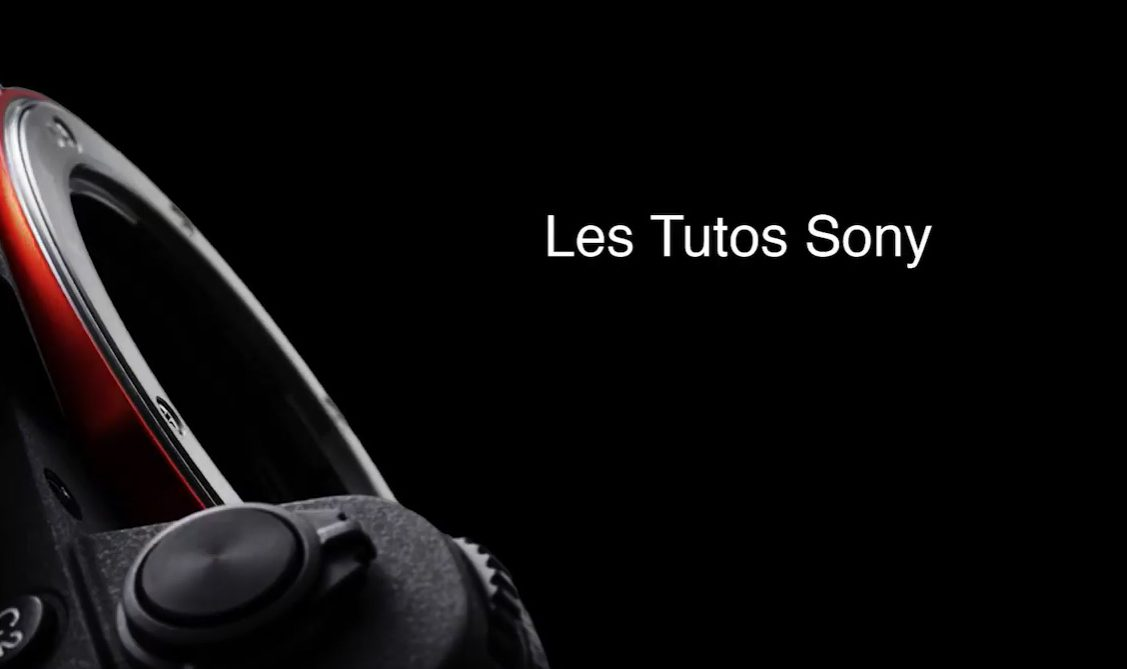 tutos Sony