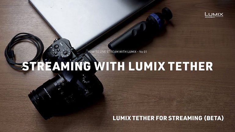 lumix-tether-streaming