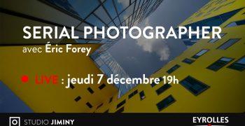 Emission Live Facebook sur la Photo urbaine - Eric Forey