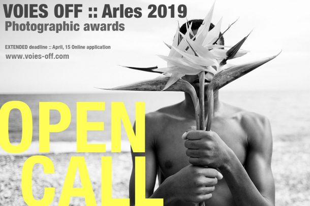 Arles :: appel à candidatures Prix Voies Off 2019