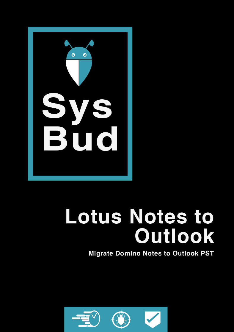 SysBud Lotus Notes to Outlook Converter
